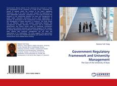 Bookcover of Government Regulatory Framework and University Management