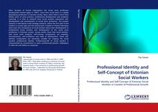 Bookcover of Professional Identity and Self-Concept of Estonian Social Workers