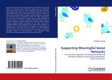Bookcover of Supporting Meaningful Social Networks