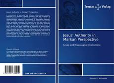 Обложка Jesus' Authority in Markan Perspective