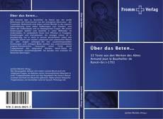 Buchcover von Über das Beten…