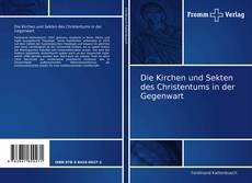 Buchcover von Die Kirchen und Sekten des Christentums in der Gegenwart