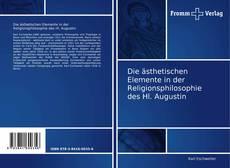 Buchcover von Die ästhetischen Elemente in der Religionsphilosophie des Hl. Augustin