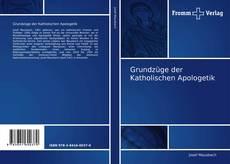 Buchcover von Grundzüge der Katholischen Apologetik