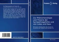 Couverture de Zur Phänomenologie und Theorie der Sympathiegefühle und von Liebe und Hass