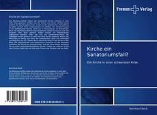Kirche ein Sanatoriumsfall? kitap kapağı
