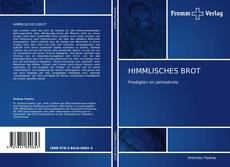 Bookcover of HIMMLISCHES BROT