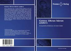 Bookcover of Gottes Ohren hören anders