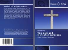 Bookcover of Von Gott und Menschen sprechen
