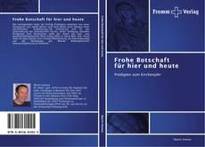 Buchcover von Frohe Botschaft für hier und heute