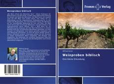 Bookcover of Weinproben biblisch