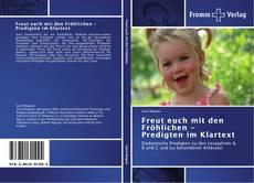 Capa do livro de Freut euch mit den Fröhlichen - Predigten im Klartext