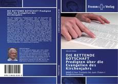 Buchcover von DIE RETTENDE BOTSCHAFT Predigten über die Evangelien des Kirchenjahrs