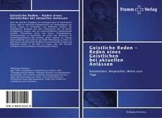 Capa do livro de Geistliche Reden - Reden eines Geistlichen bei aktuellen Anlässen
