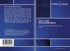 Bookcover of Zeit zum Stehenbleiben