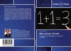 Bookcover of Wie Jesus lernte