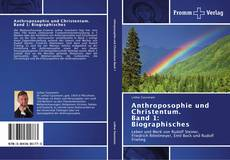 Capa do livro de Anthroposophie und Christentum. Band 1: Biographisches
