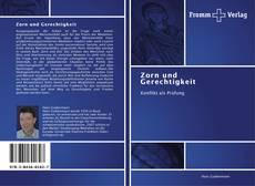 Bookcover of Zorn und Gerechtigkeit