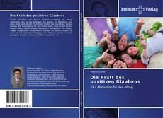 Buchcover von Die Kraft des positiven Glaubens