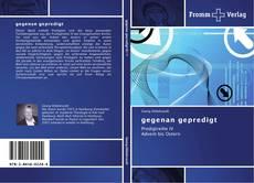 Bookcover of gegenan gepredigt