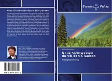Bookcover of Neue Sichtweisen  durch den Glauben
