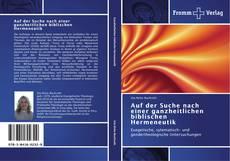 Capa do livro de Auf der Suche nach einer ganzheitlichen biblischen Hermeneutik