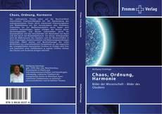 Chaos, Ordnung, Harmonie kitap kapağı