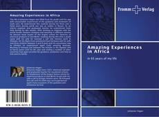 Buchcover von Amazing Experiences in Africa