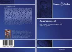 Bookcover of Angekommen!