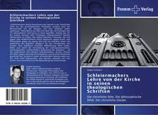 Schleiermachers Lehre von der Kirche in seinen theologischen Schriften kitap kapağı