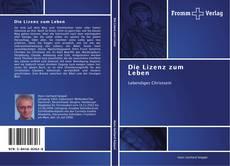 Bookcover of Die Lizenz zum Leben