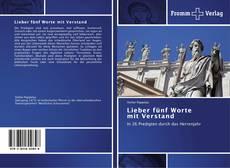 Portada del libro de Lieber fünf Worte   mit Verstand