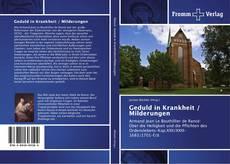 Portada del libro de Geduld in Krankheit / Milderungen