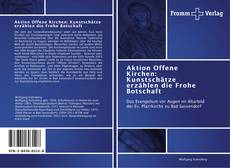 Capa do livro de Aktion Offene Kirchen: Kunstschätze erzählen die Frohe Botschaft