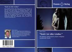 """Buchcover von """"Gott ist die Liebe."""""""
