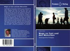 Bookcover of Wege zu Gott und den Menschen