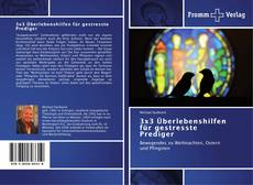 Bookcover of 3x3 Überlebenshilfen für gestresste Prediger