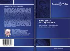 Bookcover of 2000 Jahre durchgehalten