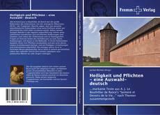 Buchcover von Heiligkeit und Pflichten - eine Auswahl- deutsch