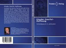 Buchcover von Glaube-Zweifel-Hoffnung