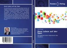 Capa do livro de Dem Leben auf der Spur