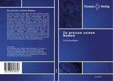 Capa do livro de Zu preisen seinen Namen