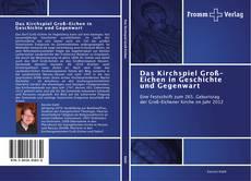 Bookcover of Das Kirchspiel Groß-Eichen in Geschichte und Gegenwart