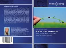 Portada del libro de Liebe lebt Vertrauen