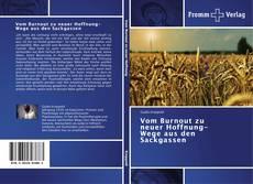Bookcover of Vom Burnout zu neuer Hoffnung-Wege aus den Sackgassen