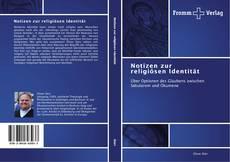 Borítókép a  Notizen zur religiösen Identität - hoz