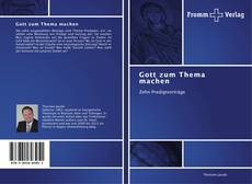 Bookcover of Gott zum Thema machen