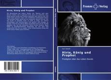 Hirte, König und Prophet的封面