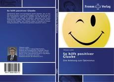 Capa do livro de So hilft positiver Glaube