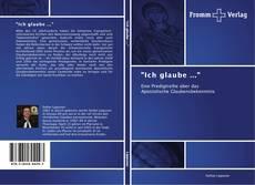 """Buchcover von """"Ich glaube ..."""""""